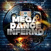 Mega Dance Inferno by Various Artists