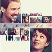 Hin und Weg (Original Motion Picture Soundtrack) von Various Artists