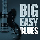 Big Easy Blues von Various Artists