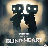 Play & Download Blind Heart (feat. Terri B!) by Cazzette | Napster