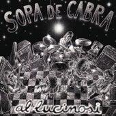 Play & Download Al-Lucinosi by Sopa De Cabra | Napster