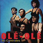 Play & Download No Controles by Ole Ole | Napster