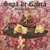 Play & Download Mundo Infierno by Sopa De Cabra | Napster