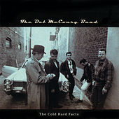 Play & Download Cold Hard Facts by Del McCoury | Napster
