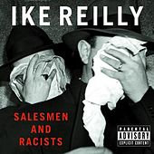 Salesmen & Racists by Ike Reilly