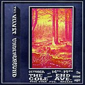 Live At The End Of Cole Ave, 1969 - The 2nd Night von The Velvet Underground
