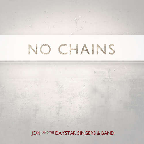 No Chains by Joni Lamb