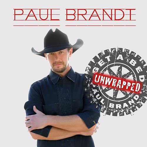 Play & Download Get a Bed (Unwrapped) by Paul Brandt | Napster