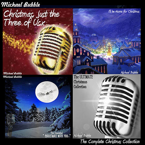 Play & Download The Complete Christmas Collection by Michael Bubble | Napster