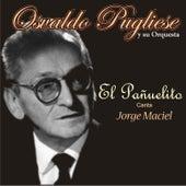 El Pañuelito by Osvaldo Pugliese