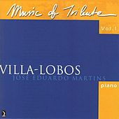 Music Of Tribute, Vol. 1: Villa-Lobos by Various Artists