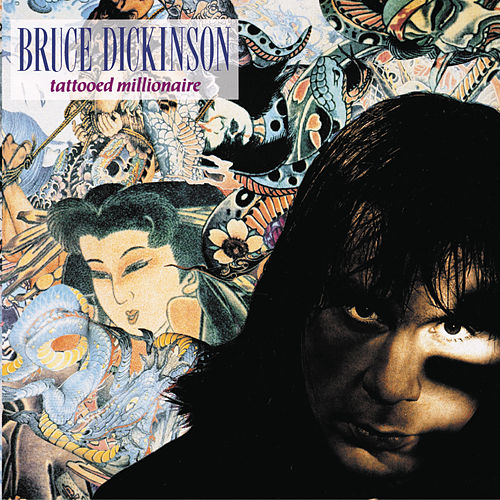 Play & Download Tattooed Millionaire by Bruce Dickinson | Napster