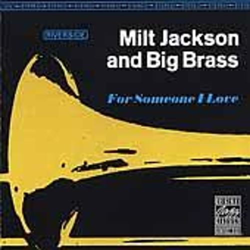 Play & Download For Someone I Love by Milt Jackson | Napster