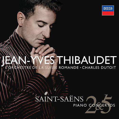 Play & Download Saint-Saens: Piano Concertos Nos.2 & 5 etc by Jean-Yves Thibaudet | Napster