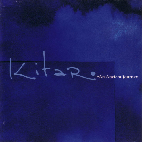 Play & Download An Ancient Journey by Kitaro | Napster