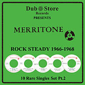 Play & Download Merritone Rocksteady 1966 to 1968 - 10 Rare Singles Set Pt. 2 by Various Artists | Napster