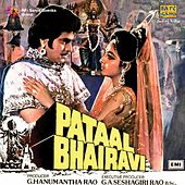 Play & Download Pataal Bhairavi (Original Motion Picture Soundtrack) by Various Artists | Napster