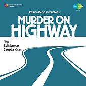 Murder on Highway (Original Motion Picture Soundtrack) by Various Artists