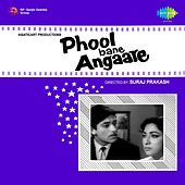 Phool Bane Angare (Original Motion Picture Soundtrack) by Various Artists