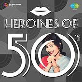 Heroines of 50's by Various Artists