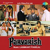 Play & Download Parvarish (Original Motion Picture Soundtrack) by Various Artists | Napster