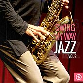 Play & Download Swing My Way: Jazz, Vol. 2 by Various Artists | Napster