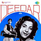 Deedar (Original Motion Picture Soundtrack) by Various Artists
