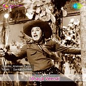 Play & Download Idhaya Veenai (Original Motion Picture Soundtrack) by Various Artists | Napster
