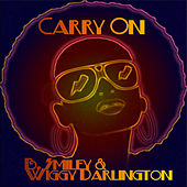 Play & Download Carry On by Wiggy Darlington | Napster