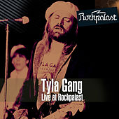 Play & Download Live at Rockpalast Audimax, Hamburg, Germany 15th March 1978 (Remastered) by Tyla Gang | Napster