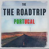 The Roadtrip: Portugal von Various Artists