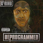 Play & Download Deprogrammed by K-Rino | Napster