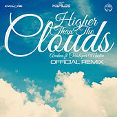 Play & Download Higher Than the Clouds (Remix) by Anuhea | Napster