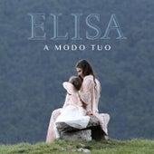 A modo tuo by Elisa