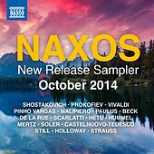 Play & Download Naxos October 2014 New Release Sampler by Various Artists | Napster