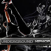 Play & Download Underground Hip Hop Vol 2 by Various Artists | Napster
