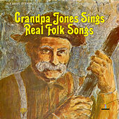 Sings Real Folk Songs by Grandpa Jones