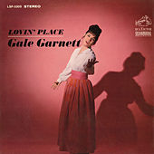 Play & Download Lovin' Place by Gale Garnett | Napster