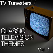 Classic Television Themes Vol. 1 by TV Tunesters