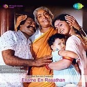 Play & Download Ellame En Rasathan (Original Motion Picture Soundtrack) by Various Artists | Napster