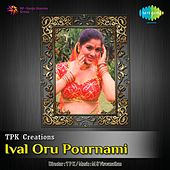 Play & Download Ival Oru Pournami (Original Motion Picture Soundtrack) by Various Artists | Napster