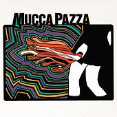 L.Y.A. by Mucca Pazza