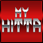 Play & Download My Hitta by Hip Hop's Finest | Napster
