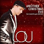 Another Christmas Eve (The Snowflake Edition) by Lou