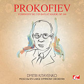 Prokofiev: Symphony No. 5 in B-Flat Major, Op. 100 (Digitally Remastered) by Dmitri Kitayenko