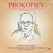 Prokofiev: Concerto for Piano and Orchestra No. 3 in C Major, Op. 26 (Digitally Remastered) by Dmitri Kitayenko