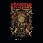 Iron Destiny by Kreator