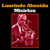 Play & Download Misirlou by Laurindo Almeida | Napster