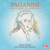 Paganini: Concerto for Violin and Orchestra No. 1 in D Major, Op. 6 (Digitally Remastered) by Libor Pesek