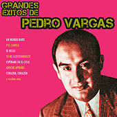Play & Download Grandes Éxitos de Pedro Vargas by Pedro Vargas | Napster